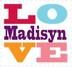 I Love Madisyn