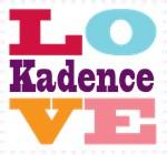 I Love Kadence