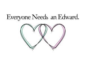Everyone Needs an Edward Merch