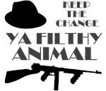 Keep the Change Ya Filthy Animal