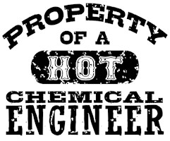 Property of a Hot Chemical Engineer