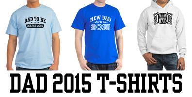 Dad 2015 t-shirts