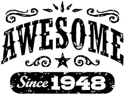 Awesome Since 1948 t-shirts