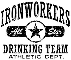 Ironworkers Drinking Team