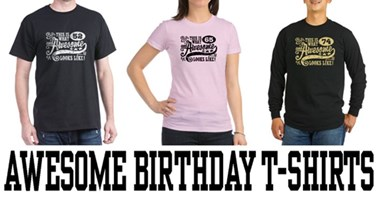 Awesome Birthday t-shirts