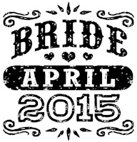 Bride April 2015 t-shirt