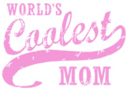 World's Coolest Mom t-shirts
