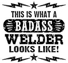 Badass Welder t-shirts