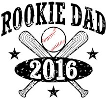 Rookie Dad 2016 Baseball t-shirt