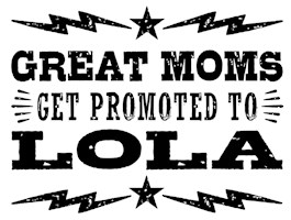 Great Moms Get Promoted to Lola t-shirt