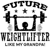 Future Weightlifter Like My Grandpa t-shirts