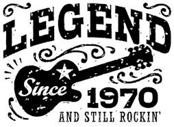 Legend Since 1970 t-shirts