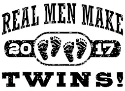 Real Men Make Twins 2017 t-shirts