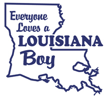 Everyone Loves a Louisiana Boy t-shirt