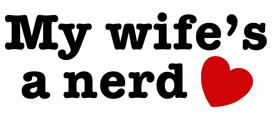 My Wife's a Nerd t-shirt