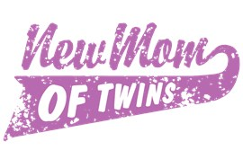 New Mom of Twins