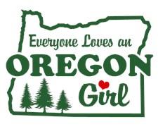 Everyone Loves an Oregon Girl t-shirts