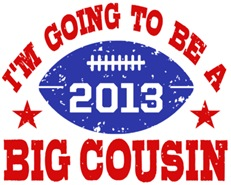 Big Cousin Football 2013 t-shirt