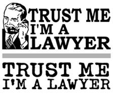 Trust Me I'm a Lawyer t-shirt