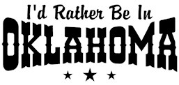 I'd Rather Be In Oklahoma t-shirts