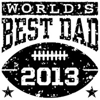 Best Dad 2013 Football t-shirts