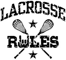 Lacrosse Rules t-shirt