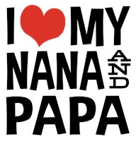 I Love My Nana and Papa t-shirts