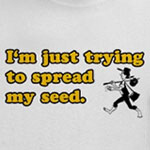 Spread My Seed