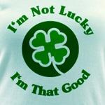 Not Lucky - That Good