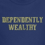 Dependently Wealthy