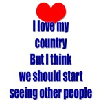 I love my country, but