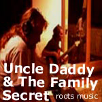Uncle Daddy and The Family Secret