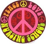 Peace, Love, Nursing School