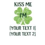 Kiss Me I'm ...