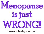 Menopause is Wrong!