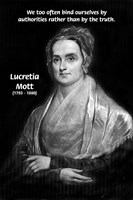 Authority vs. Truth: Feminist Lucretia Mott Quote