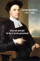 George Berkeley: 'Esse est percipi'