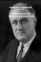 Franklin D. Roosevelt (FDR) on Truth & Lies