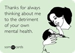 Detriment of Your Own Mental Health