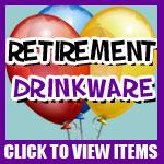 Retirement Drinkware