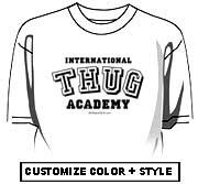 International THUG Academy