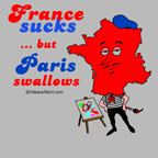 France Sucks, but Paris swallows
