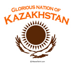 Glorious Kazakhstan