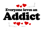 Everyone loves an Addict