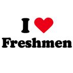 i love freshmen
