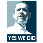 Yes we did / Obama