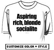 Aspiring, blonde socialite