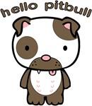 Hello Pitbull