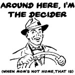 Dad I'm the Decider Dad's Day Design