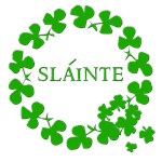 Slainte in Irish Green with Shamrock Circle